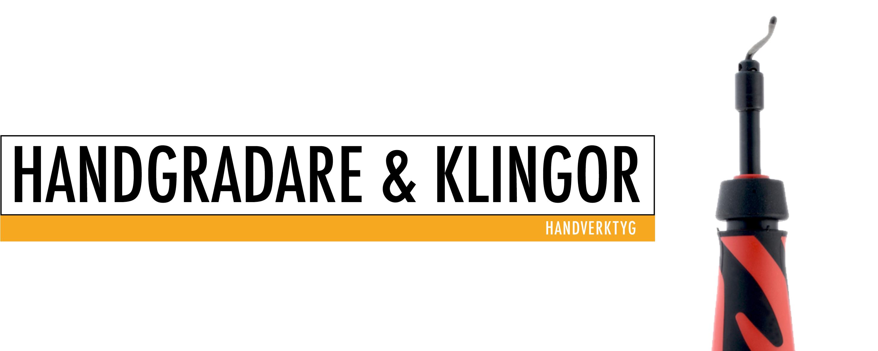 Handgradare & klingor